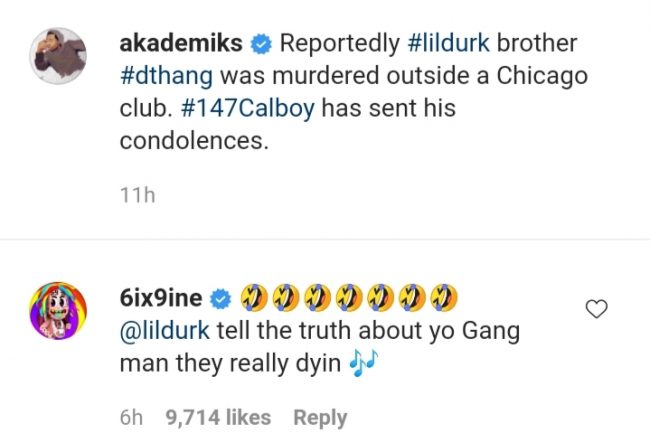 Tekashi 6ix9ine Leaves Distasteful Comments On The Death Of Lil Durk's Brother OTF DThang